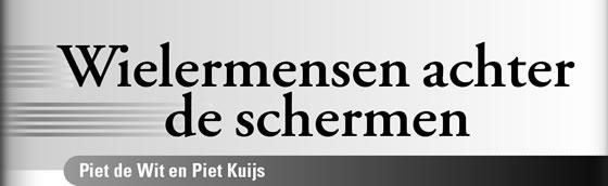 Wielerexpress 2006 - Wielermensen achter de schermen: Piet de Wit en Piet Kuijs
