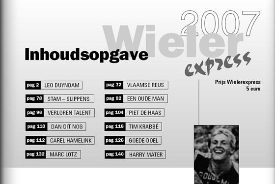 Wielerexpress 2007 - Leo Duyndam de blonde pijl uit het westland