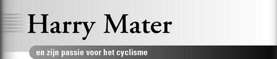 Wielerexpress 2007 - Harry Mater en zijn passie voor het cyclisme