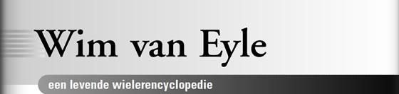 Wielerexpress 2009 - Wim van Eyle een levende wielerencyclopedie